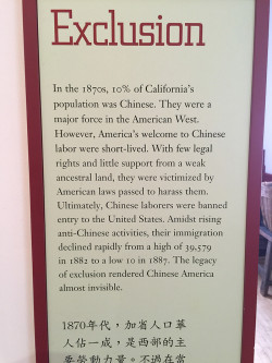 Chinese exclusion blurb on display at the Chinese Historical Society of America Museum